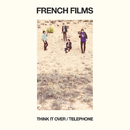 Think It Over/French Films