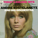 Today's Golden Hits/Andre Kostelanetz & His Orchestra