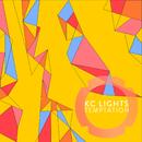 Temptation/KC Lights