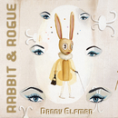 Rabbit & Rogue (Original Ballet Score)/Danny Elfman