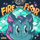 Fire To The Floor/Sezairi