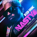 Nasty feat.Jeremih,Spice/Kid Ink