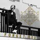Forget You/Alex Mattson