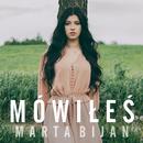 Mowiles/Marta Bijan