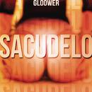 Sacudelo/Gloower