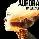 Täydelliset/Aurora