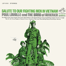 Salute to Our Fighting Men in Vietnam/Paul Lavalle and the Band Of America