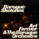 Baroque Sketches/Art Farmer & The Baroque Orchestra