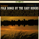 Wanderin': Folk Songs by The Easy Riders/The Easy Riders