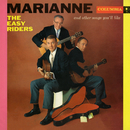 Marianne and Other Songs You'll Like/The Easy Riders