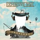 Sonhador/Expensive Soul