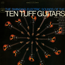The Swinging Electric Sounds of the Ten Tuff Guitars/The Ten Tuff Guitars