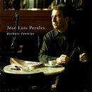 Quédate Conmigo/José Luis Perales