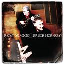 Ricky Skaggs & Bruce Hornsby/Ricky Skaggs & Bruce Hornsby