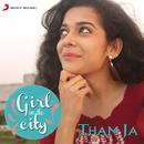 Tham Ja (Girl in the City)/Karan Malhotra & Vidhya Gopal