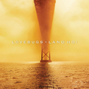 Land Ho!/Lovebugs