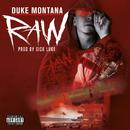Raw/Duke Montana