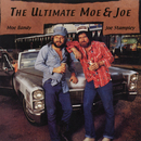 The Ultimate Moe & Joe/Moe Bandy & Joe Stampley