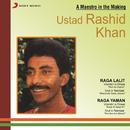 A Maestro in the Making/Ustad Rashid Khan