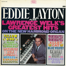 Plays Lawrence Welk's Greatest Hits/Eddie Layton