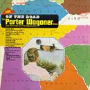 On the Road/Porter Wagoner