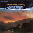 Monday, Monday/The Paul Horn Quintet