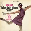 New Kick!/The New Christy Minstrels