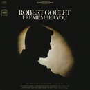 I Remember You/Robert Goulet