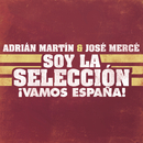 Soy la Selección/Adrián & José Mercé