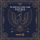 Phoenix (we rise) (Radio Edit)/Tom Swoon, Belle Humble & DANK