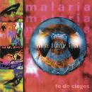 Malaria (Fe de Ciegos)/Malaria