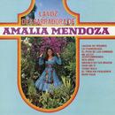 La Voz Desgarradora de Amalia Mendoza/Amalia Mendoza
