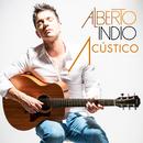 Alberto Indio - Acústico/Alberto Indio