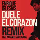 DUELE EL CORAZON (Remix) feat.Arcángel,Javada/Enrique Iglesias