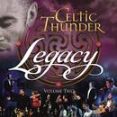 Legacy, Vol. 2/Celtic Thunder