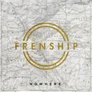 Nowhere/Frenship
