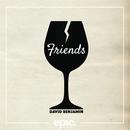Friends/David Benjamin