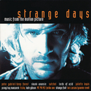 STRANGE DAYS  MUSIC FROM THE MOTION PICTURE/Original Motion Picture Soundtrack