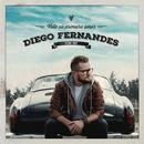 Volte ao Primeiro Amor/Diego Fernandes