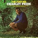 I'm Just Me/Charley Pride