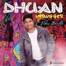 Dhuan Unplugged/Vikas Bhalla