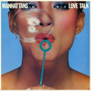 Love Talk/The Manhattans