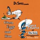 Dr. Seuss Presents Green Eggs & Ham, Yertle The Turtle & Other Stories/Dr. Seuss