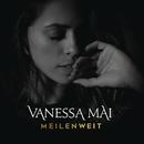 Meilenweit/Vanessa Mai