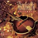 Gifts/Nashville Mandolin Ensemble