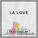 LA Love/Transviolet