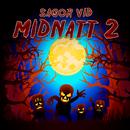 Sagor vid midnatt 2/Karin Hofvander & Sagoorkestern