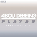 Player feat.Lartiste/Abou Debeing