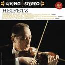 Sibelius: Violin Concerto in D Minor, Op. 47 -  Prokofiev: Violin Concerto No. 2 in G Minor, Op. 63 - Glazunov: Violin Concerto in A Minor, Op. 82 - Heifetz Remastered/Jascha Heifetz