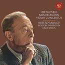 Beethoven: Violin Concerto in D Major, Op. 61 -  Mendelssohn: Violin Concerto in E Minor, Op. 64 - Heifetz Remastered/Jascha Heifetz